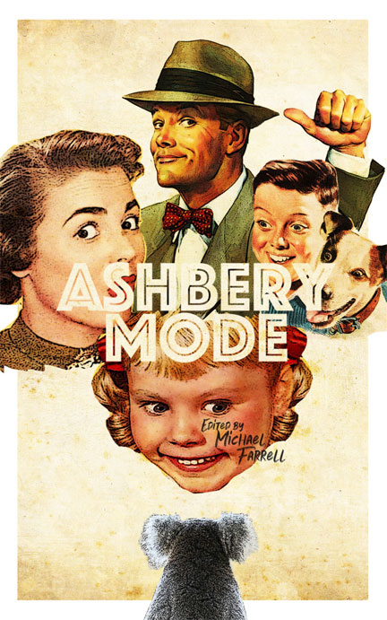 Cover of Ashbery Mode, edited by Michael Farrell, published by TinFishPress (2019).
