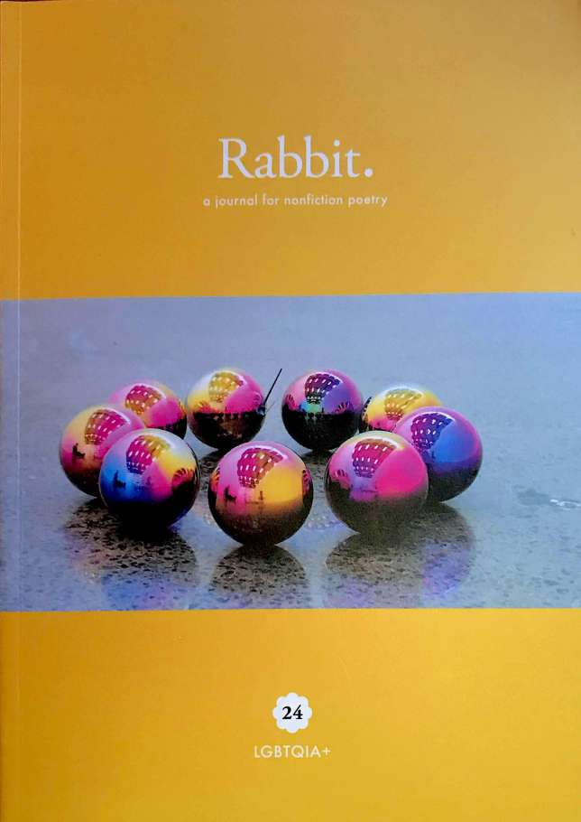 Rabbit—a journal of nonfiction poetry, number 24: LGBTQIA+ (May 2018)