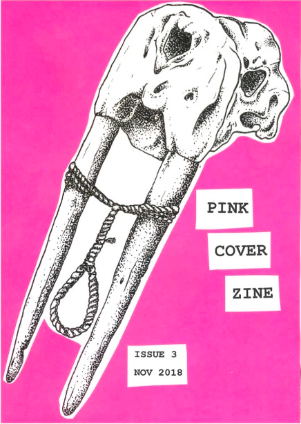 Pink Cover Zine No.3, https://pinkcoverzine.wordpress.com/