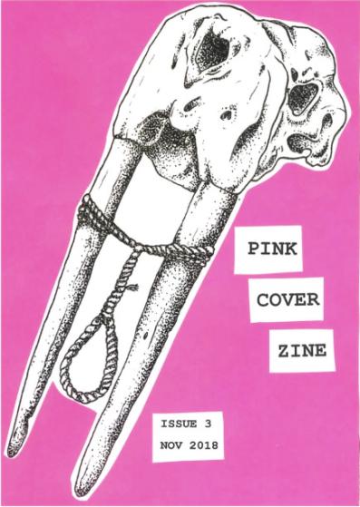 Pink Cover Zine No.3, https://pinkcoverzine.wordpress.com/